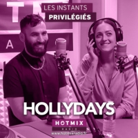 Logo du podcast HOLLYDAYS interview dans Les Instants Privilégiés Hotmixradio.