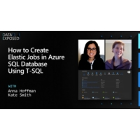 Logo of the podcast How to Create Elastic Jobs in Azure SQL Database Using T-SQL | Data Exposed