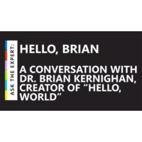 "Logo du podcast Ask the Expert: Hello, Brian – A conversation with Dr. Brian Kernighan, creator of ""hello, world"" 