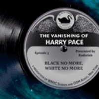Logo of the podcast The Vanishing of Harry Pace: Episode 3
