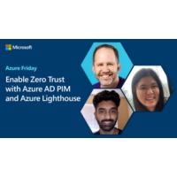 Logo of the podcast Enable Zero Trust with Azure AD PIM and Azure Lighthouse | Azure Friday