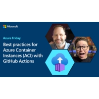 Logo du podcast Best practices for Azure Container Instances (ACI) with GitHub Actions | Azure Friday