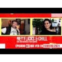 Logo of the podcast Net Flicks and Chill 47 - Recomendaciones para ver en Streaming en Febrero 2021