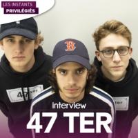 Logo of the podcast 47TER interview dans Les Instants Privilégiés Hotmixradio.