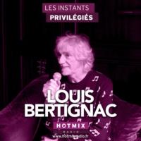 Logo of the podcast LOUIS BERTIGNAC interview dans Les Instants Privilégiés Hotmixradio.