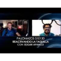 Logo du podcast Palomazos S1E130 - Reactivando la Taquilla