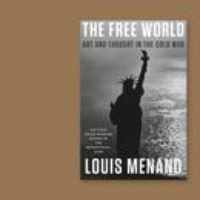 """Logo of the podcast Louis Menand on """"The Free World"""""""