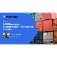 Logo of the podcast AKS Bootcamp: Módulo 5 - Escalabilidade - Autoscaling interativo | Maratona AKS: Tudo sobre Kuberne…