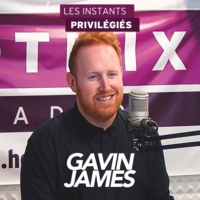 Logo du podcast GAVIN JAMES interview dans Les Instants Privilégiés Hotmixradio.