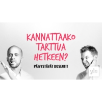 Logo du podcast Kannattaako tarttua hetkeen?