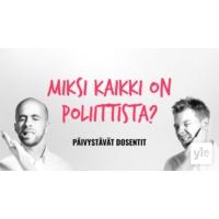 Logo du podcast Miksi kaikki on poliittista?
