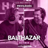 Logo of the podcast BALTHAZAR interview dans Les Instants Privilégiés Hotmixradio.