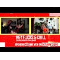 Logo of the podcast Net Flicks and Chill 43 - Recomendaciones para ver en Streaming en Octubre 2020