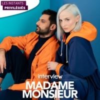 Logo of the podcast MADAME MONSIEUR interview dans Les Instants Privilégiés Hotmixradio.
