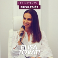 Logo of the podcast ELISA TOVATI interview dans Les Instants Privilégiés Hotmixradio.