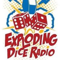 Logo of the podcast Exploding Dice Radio – Episode 17