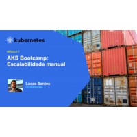 Logo of the podcast AKS Bootcamp: Módulo 5 - Escalabilidade - Escalabilidade manual | Maratona AKS: Tudo sobre Kubernet…