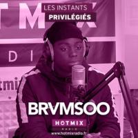 Logo of the podcast BRVMSOO interview dans Les Instants Privilégiés Hotmixradio.