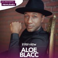 Logo of the podcast ALOE BLACC interview dans Les Instants Privilégiés Hotmixradio.