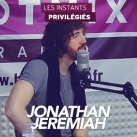 Logo of the podcast JONATHAN JEREMIAH interview dans Les Instants Privilégiés Hotmixradio.