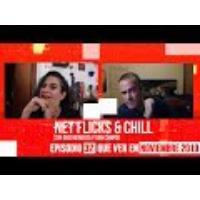 Logo of the podcast Net Flicks and Chill 32 - Recomendaciones de Streaming para Noviembre 2019