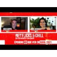 Logo of the podcast Net Flicks and Chill 49 - Recomendaciones para ver en streaming en Abril 2021
