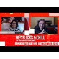 Logo of the podcast Net Flicks and Chill 33 - Recomendaciones de Streaming para Diciembre 2019