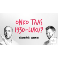 Logo du podcast Onko taas 1930-luku?