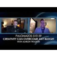 Logo of the podcast Palomazos S1E139 - Creativity can overcome any budget (with Aaron Fradkin)