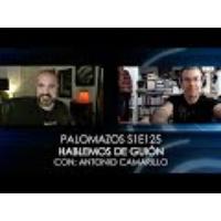 Logo du podcast Palomazos S1E125 - Hablemos de Guión (Con Antonio Camarillo)