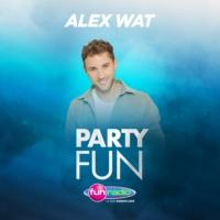Logo of the podcast Party Fun avec Alex Wat - L'intégrale du 27 Août