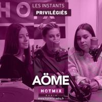 Logo of the podcast AOME interview dans Les Instants Privilégiés Hotmixradio.