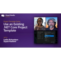 Logo of the podcast Use an Existing .NET Core Project Template | Visual Studio Toolbox