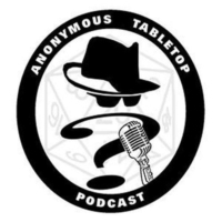 Logo of the podcast Anonymous Tabletop – Episode 49: Welcome to the Horror Show