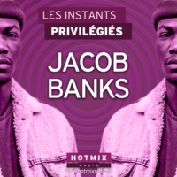 Logo du podcast JACOB BANKS interview dans Les Instants Privilégiés Hotmixradio.