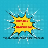 Logo of the podcast Hero Man and Sidekick Boy – Issue 37: Knight Smash