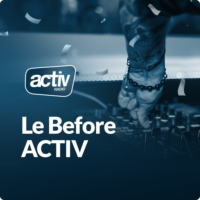 Logo du podcast Before ACTIV : le mix house et tech house d'ACTIV RADIO