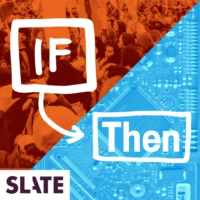 Logo du podcast If Then | News on technology, Silicon Valley, politics, and tech policy