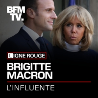 Logo of the podcast Brigitte Macron, l'influente - Bande-annonce