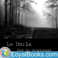 Logo du podcast Le Horla by Guy de Maupassant
