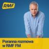 Logo du podcast Poranna rozmowa w RMF FM