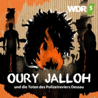 Logo of the podcast Oury Jalloh (1/5) - Die Leiche ist schuld
