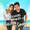 Logo du podcast Les meilleurs moments de Philippe et Sandy