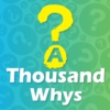 Logo of the podcast A Thousand Whys