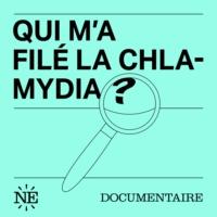 Logo du podcast Qui m'a filé la Chlamydia?