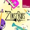 Logo of the podcast Les Zinstrus