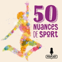Logo du podcast 50 Nuances de sport