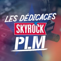 Logo of the podcast Les dédicaces Skyrock PLM