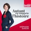 Logo of the podcast Autant en emporte l'histoire