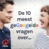 Logo of the podcast De 10 meest gegoogelde vragen over…